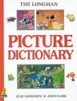Longman Picture Dictionary by Julie Ashworth, John Clark
