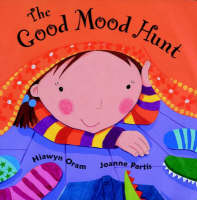 The Good Mood Hunt by Hiawyn Oram