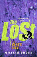 The Black Room - The Lost Trilogy book 2  by Gillian Cross