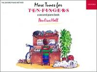 More Tunes for Ten Fingers A Second Piano Book for Young Beginners by Pauline Hall