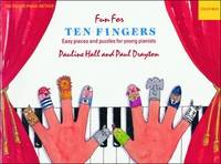 Fun for Ten Fingers Easy Pieces and Puzzles for Young Pianists by Pauline Hall, Paul Drayton