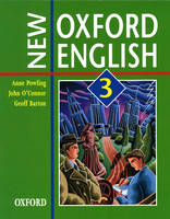 New Oxford English: Student's Book 3 by Anne Powling, John O'Connor, Geoff Barton
