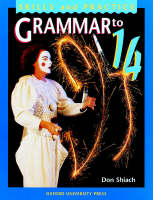 Grammar to 14 Student's Book by Don Shiach