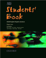 WJEC/CBAC GCSE English/English Literature Student's Book by Roger Lane, Ken Elliott, Margaret Graham, Ted Snell