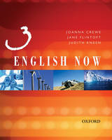 Oxford English Now: Students' Book 3 by Jo Crewe, Jane Flintoft, Judith Kneen