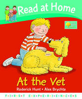 Read at Home: First Experiences: At the Vet by Roderick Hunt, Annemarie Young
