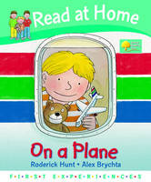Read at Home: First Experiences: on a Plane by Roderick Hunt, Annemarie Young