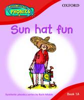 Read Write Inc. Phonics: Sun Hat Fun Book 1a by Ruth Miskin