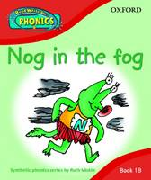 Read Write Inc. Phonics: Nog in the Fog Book 1b by Ruth Miskin