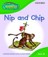 Read Write Inc. Phonics: Nip and Chip Book 2b by Ruth Miskin