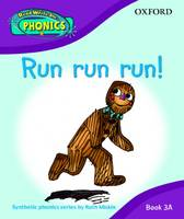 Read Write Inc. Phonics: Run Run Run! Book 3a by Ruth Miskin