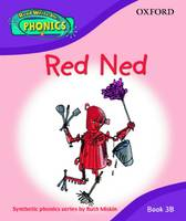 Read Write Inc. Phonics: Red Ned Book 3b by Ruth Miskin