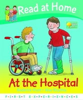 Read at Home: First Experiences: at the Hospital by Roderick Hunt, Annemarie Young