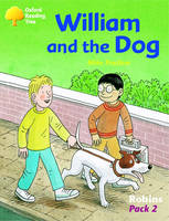 Oxford Reading Tree: Levels 6-10: Robins: William and the Dog (Pack 2) by Mike Poulton, Adam Coleman, Roderick Hunt