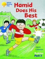 Oxford Reading Tree: Robins: Pack 3: Hamid Does His Best by Adam Coleman