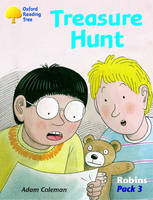 Oxford Reading Tree: Levels 6-10: Robins: Treasure Hunt (Pack 3) by Adam Coleman, Mike Poulton