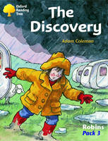Oxford Reading Tree: Levels 6-10: Robins: the Discovery (Pack 3) by Adam Coleman, Mike Poulton