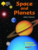 Oxford Reading Tree: Levels 8-11: Jackdaws: Pack 1: Space and Planets by Adam Coleman, David Oakden, Mike Poulton
