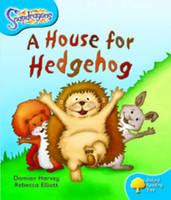 Oxford Reading Tree: Level 3: Snapdragons: a House for Hedgehog by Damian Harvey