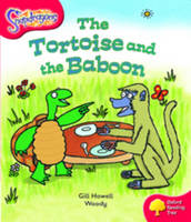 Oxford Reading Tree: Level 4: Snapdragons: the Tortoise and the Baboon by Gill Howell