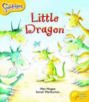 Oxford Reading Tree: Level 5: Snapdragons: the Little Dragon by Wes Magee