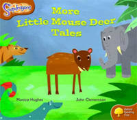 Oxford Reading Tree: Level 8: Snapdragons: More Little Mouse Deer Tales by Monica Hughes