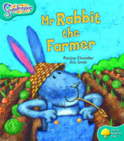 Oxford Reading Tree: Level 9: Snapdragons: Mr Rabbit the Farmer by Pauline Chandler