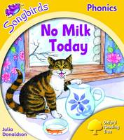 Oxford Reading Tree: Stage 5: Songbirds: No Milk Today by Julia Donaldson, Clare Kirtley