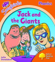 Oxford Reading Tree: Level 6: Songbirds: Jack and the Giants by Julia Donaldson, Clare Kirtley