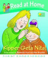 Read at Home: First Experiences: Kipper Gets Nits by Roderick Hunt, Annemarie Young