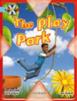 Project X: Toys and Games: the Play Park by Jan Burchett, Sara Vogler