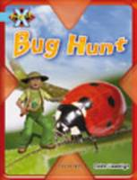 Project X: Bugs: Bug Hunt by Claire Llewellyn