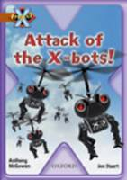 Project X: Strong Defences: Attack of the X-bots! by Anthony McGowan
