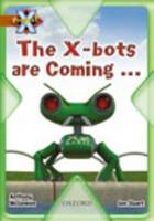 Project X: Strong Defences: the X-bots are Coming... by Anthony McGowan