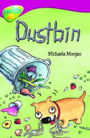 Oxford Reading Tree: Level 10b: Treetops: Dustbin by Michaela Morgan