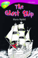 Oxford Reading Tree: Level 10b: Treetops: Ghost Ship by Martin Waddell