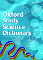 Oxford Science Study Dictionary by Chris Prescott