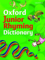 Oxford Junior Rhyming Dictionary by John Foster