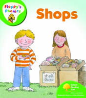 Oxford Reading Tree: Level 2: Floppy's Phonics: Shops by Roderick Hunt, Mr. Alex Brychta