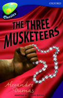 Oxford Reading Tree: Level 14: Treetops Classics: The Three Musketeers by Susan Gates