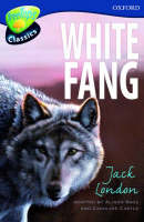 Oxford Reading Tree: Level 14: Treetops Classics: White Fang by Alison Sage, Caroline Castle