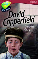 Oxford Reading Tree: Level 15: Treetops Classics: David Copperfield by Jonny Zucker