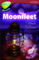 Oxford Reading Tree: Level 15: Treetops Classics: Moonfleet by Nick Warburton