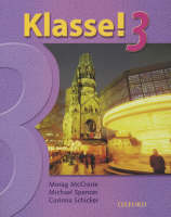 Klasse! 3 Students Book by M. McCrorie, Michael Spencer, Corinna Schicker