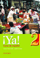 Ya Nuevo Students' Book Curso De Espanol by Carmen Perea-Gohar, Isabel Alonso De Sudea, U. Hakanson, Andres Perea