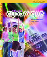 Equipe Dynamique: Students' Book Foundation by Daniele Bourdais, Sue Finnie