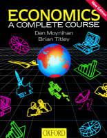 Economics A Complete Course by Dan Moynihan, Brian Titley