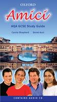 Amici: AQA GCSE Exam Guide by Carole D. Shepherd, Derek Aust