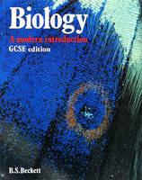 Biology A Modern Introduction: GCSE Edition by B.S. Beckett