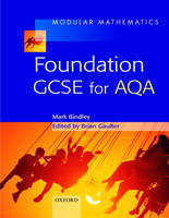 Modular Mathematics Foundation GCSE for AQA by Mark Bindley